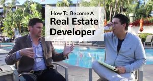 How To Become a Real Estate Developer [Everything You