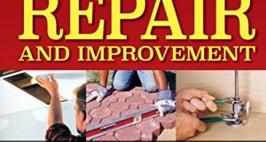Ultimate Guide to Home Repair and Improvement, Updated